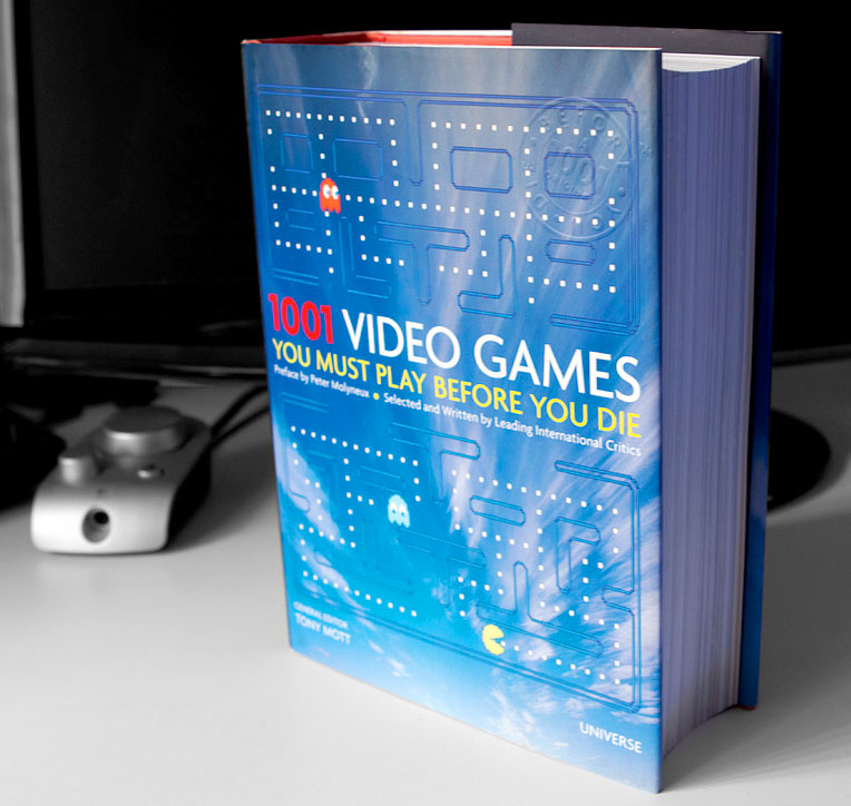 1001 Video Games You Must Play Before You Die: …