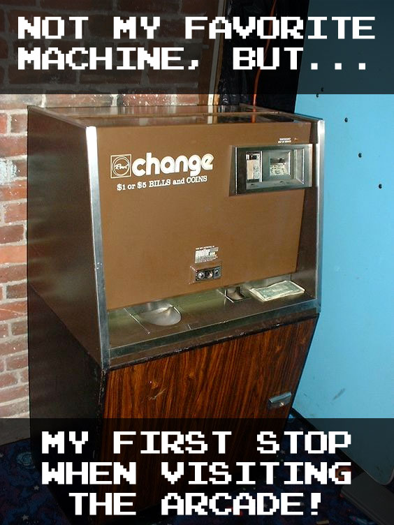 the bastion of arcade currency, the Change Machine