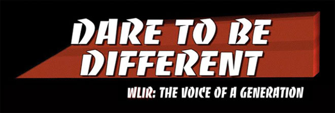 WLIR Dare To Be Different
