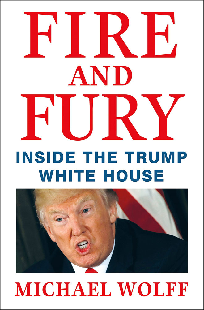 Michael Wolff's anti-Trump book, Fire And Fury