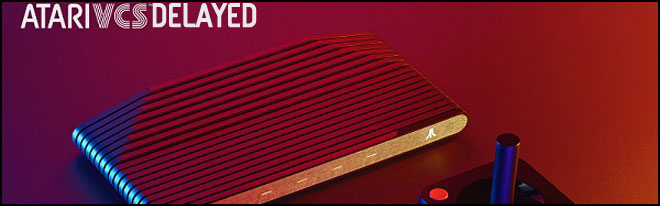 Atari delays their new VCS game console launch