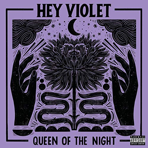 Hey Violet's latest single, Queen OfThe Night