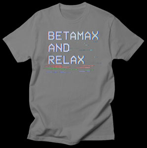 Betamax and Relax