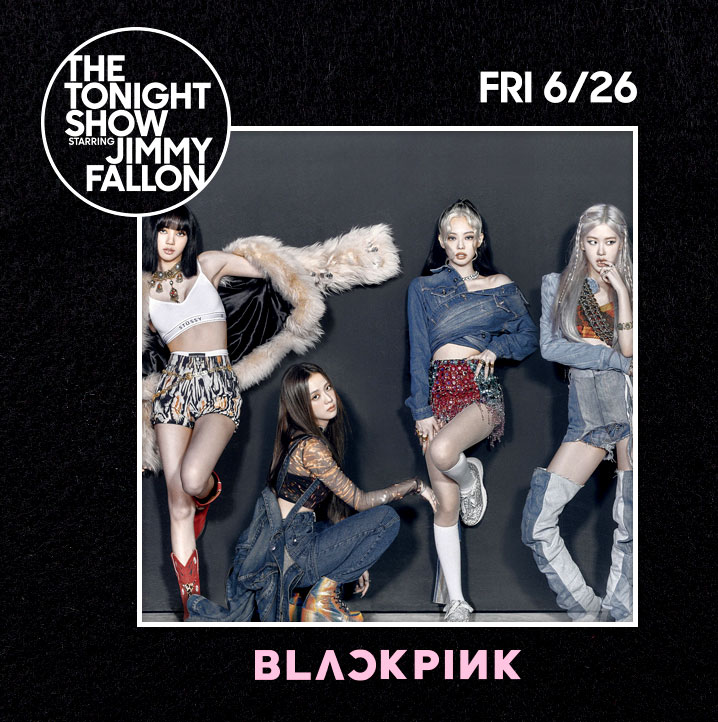 BlackPink perform on the Tonght Show