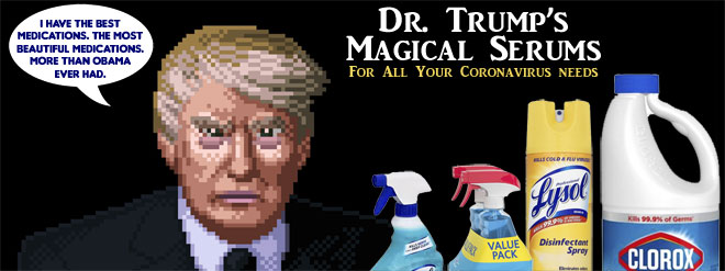 Don't ingest cleaning products. Trump is a moron