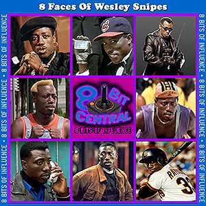8 Faces Of Wesley Snipes