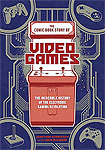 Comic Book Story Of Video Games - classic retro gaming video game book review